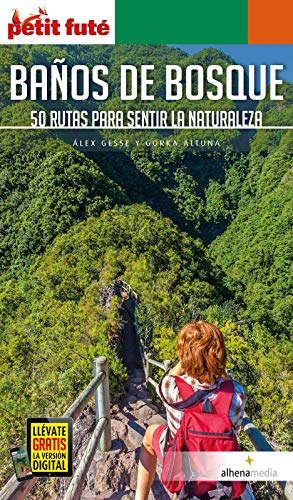 BAÑOS DE BOSQUE 2020/2021 Petit Futé eBook: Auzias, Dominique, Labourdette, Jean-Paul: Amazon.es: Tienda Kindle