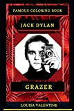 Jack Dylan Grazer Famous Coloring Book: Whole Mind Regeneration and Untamed Stress Relief Coloring Book for Adults: 0 (Jack Dylan Grazer Famous Coloring Books)
