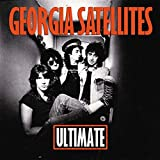 Ultimate Georgia Satellites (3 Albums+Bonustr.)