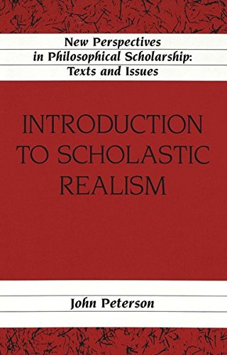 Introduction to Scholastic Realism (New Perspectives in Philosophical Scholarship)