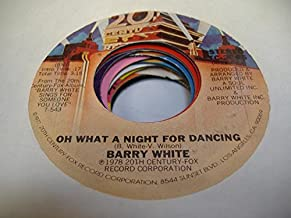 BARRY WHITE 45 RPM Oh What a Night For Dancing / You're So Good You're Bad