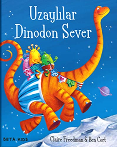 Uzaylılar Dinodon Sever