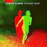 Duran Duran: FUTURE PAST (Deluxe) (Audio CD)