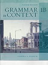 Grammar in Context - Split Text 1b (Lessons 8-14) by Sandra ELBAUM (2005-02-28)