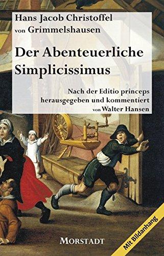 Der Abenteuerliche Simplicissimus: Der Roman des Dreißigjährigen Krieges