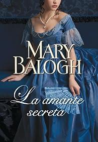 La amante secreta par Mary Balogh