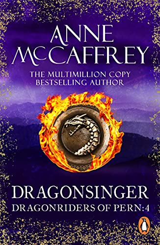 Dragonsinger: (Dragonriders of Pern: 4): the mesmerizing novel from one of the most influential fantasy and SF writers of her generation (Pern: Harper Hall series Book 2) (English Edition)