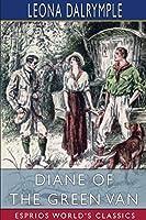 Diane of the Green Van (Esprios Classics)
