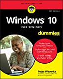 Windows 10 For Seniors For Dummies, 4th Edition (For Dummies (Computer/Tech))