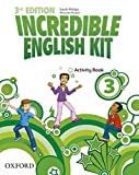 Incredible English Kit 3: Activity Book 3rd Edition (Incredible English Kit Third Edition) - 9780194443685