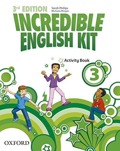 Incredible English Kit 3: Activity Book 3rd Edition (Incredible English Kit Third Edition) - 9780194443685