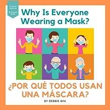 POR QUÉ TODOS USAN UNA MÁSCARA?: Bilingual Book English-Spanish (Spanish Edition)
