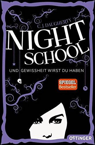 Night School: Und Gewissheit wirst du haben