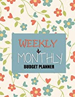 Budget Planner: Weekly and Monthly: Budget Planner for Bookkeeper Easy to use Budget Journal (Easy Money Management): Weekly and Monthly: Budget Planner for Bookkeeper Easy to use Budget Journal (Easy Money Management)
