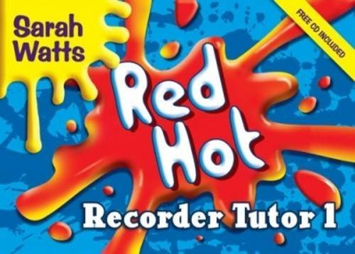 [(Red Hot Recorder Tutor 1: Descant Student)] [ Kevin Mayhew Ltd ] [December, 2004]