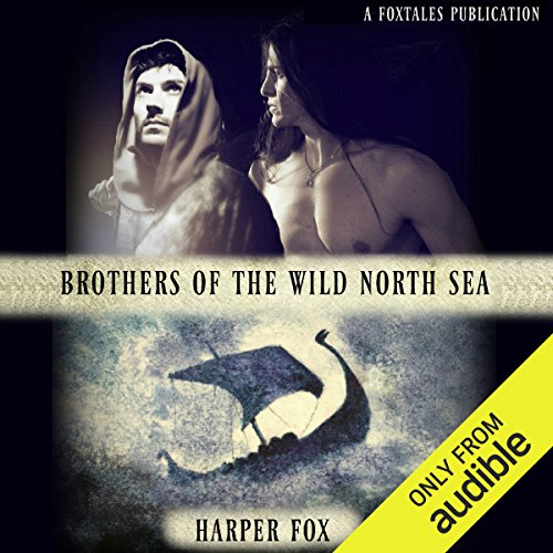 Brothers of the Wild North Sea audiobook cover art