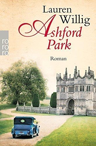 Ashford Park von Lauren Willig (28. November 2014) Taschenbuch