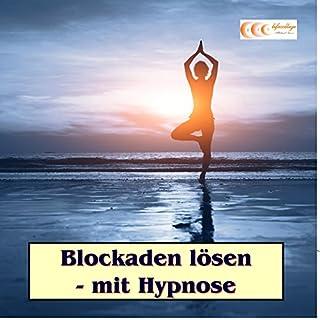 Blockaden lösen - mit Hypnose Titelbild