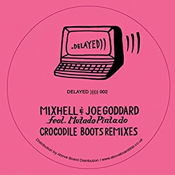 Crocodile Boots Remixes