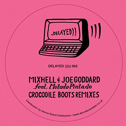 Crocodile Boots (Joe Goddard Remix)