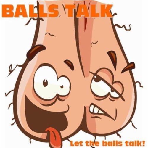 Balls Talk