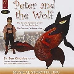 Prokofiev: Peter and the wolf, Op. 67 Britten: Young Paerson's Guide to the Orchestra Dukas: Sorcerer's Apprentice