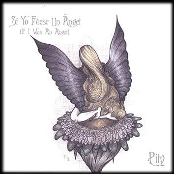 Si Yo Fuese Un Angel (If I Was An Angel)