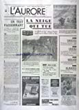 AURORE (L') [No 10386] du 06/02/1978 - LA NEIGE QUI TUE - SPECIAL ELECTIONS - LES SPORTS - RUGBY - GESTAPO - LES CHEFS QUI OPERAIENT EN FRANCE ENFIN JUGES EN ALLEMAGNE FEDERALE
