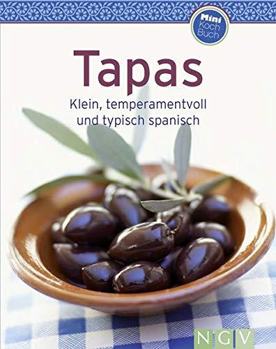 Tapas: Klein, temperamentvoll und typisch spanisch