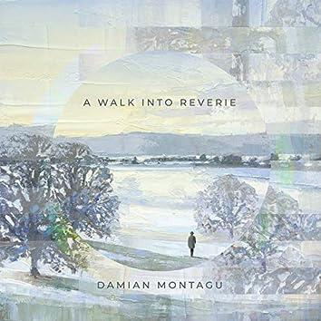 A Walk Into Reverie