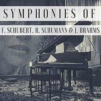 Symphonies of F. Schubert, R. Schumann & J. Brahms
