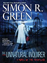 The Unnatural Inquirer (Nightside Series Book 8)