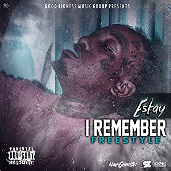 I Remember-Freestyle