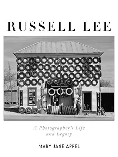 Compare Textbook Prices for Russell Lee: A Photographer's Life and Legacy 1 Edition ISBN 9781631496165 by Appel, Mary Jane