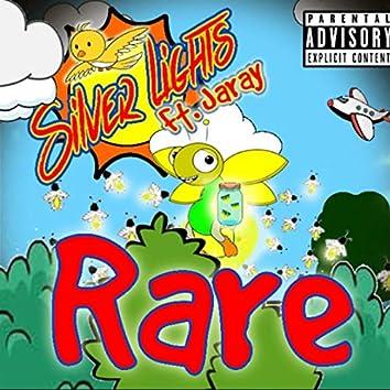 Rare (Silver Lights) [feat. Jaray]