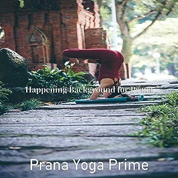 Happening Background for Prana