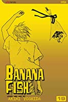 Banana Fish, Vol. 19 (19)
