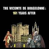 The Vicomte de Bragelonne: 161 years after