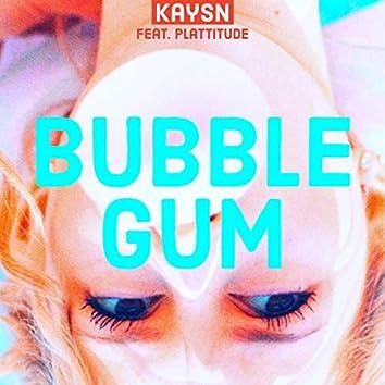 Bubble Gum (feat. Plattitude)