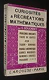 Curiosités et récréations mathématiques - Par Gaston Boucheny,... 6e à 10e mille
