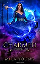 Charmed: A Reverse Harem Fairy Tale Retelling (Haven Realm)