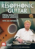 Resophonic Guitar From Scratch: Quick Lessons [DVD] [Import]