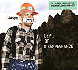 Songtexte von Jason Lytle - Dept. of Disappearance