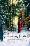 Sustaining Faith (When Hope Calls Book #2) (English Edition)