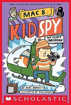 Top Secret Smackdown (Mac B., Kid Spy #3) by [Mac Barnett, Mike Lowery]