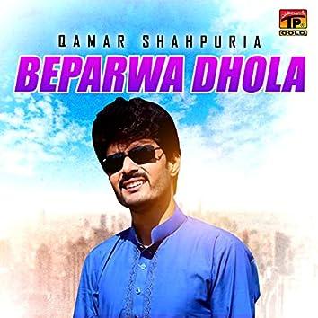 Beparwa Dhola - Single