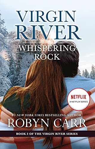 Whispering Rock: Book 3 of Virgin River series (English Edition)