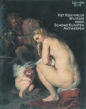 Het Koninklijk Museum voor Schone Kunsten Antwerpen: een keuze uit de mooiste werken
