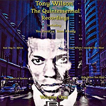 Tony Wilson: The Quintessential Recordings, Vol. 1