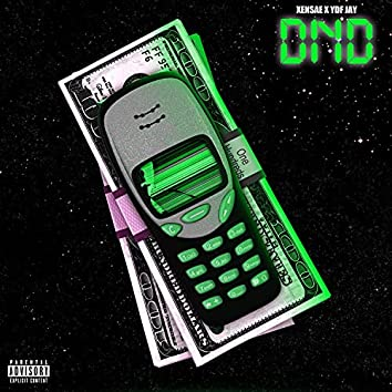 DND (feat. YDF Jay)